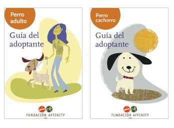 La Fundación Affinity lanza las guías del adoptante